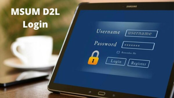 Everything You Need To Know About MSUM D2L Login