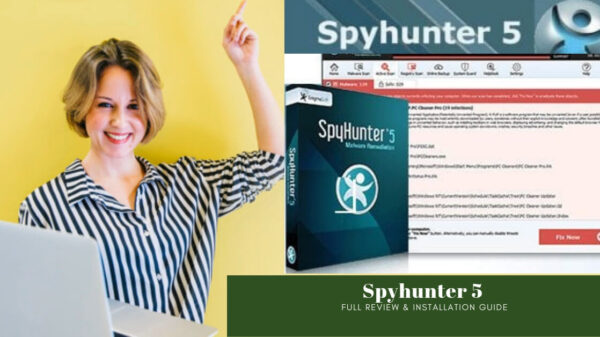 A Complete Guide to SpyHunter Software