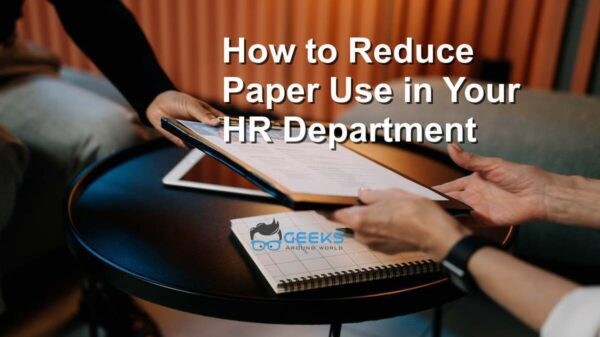 Reduce Paper Use in Your HR Department